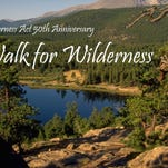 Rocky Mountain National Park will host its Walk for Wilderness event on Saturday.