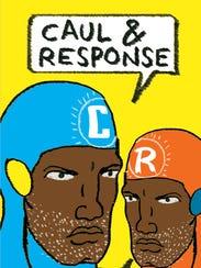 Caul & Response