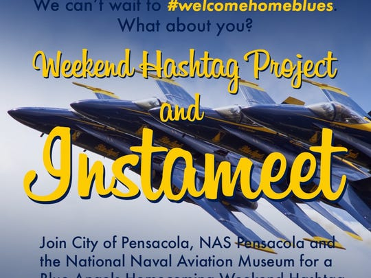 The city of Pensacola, NAS, and the Naval Aviation Museum are encouraging social media users to use a hashtag program to welcome home the Blue Angels.