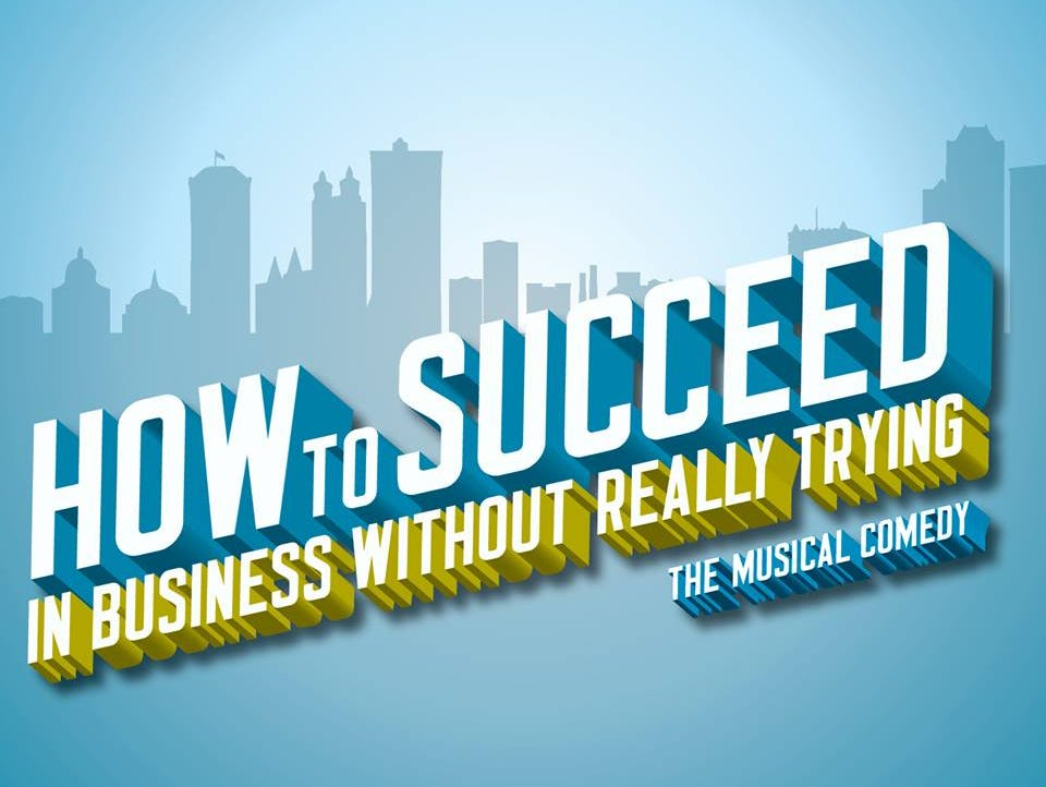 Win tickets to see How to Succeed in Business.  Enter 4/7-4/26
