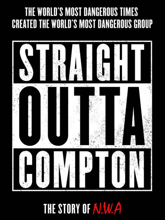 "A poster for the biopic about controversial rap group N.W.A., ""Straight Outta Compton,"" which is set to be released Aug. 13."