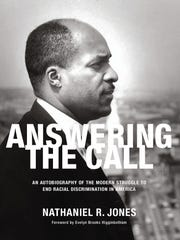 "Provided Nathaniel Jones' memoir, ""Answering the Call,"" published in 2016."