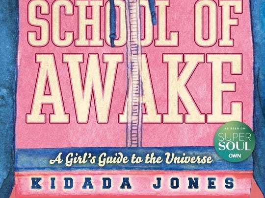 """""""School of Awake: A Girl's Guide to the Universe"""""""