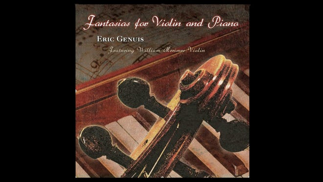 "Eric Genuis' ""Fantasias for Violin and Piano"""