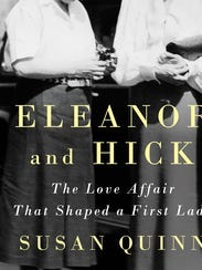 Eleanor and Hick: The Love Affair That Shaped a First