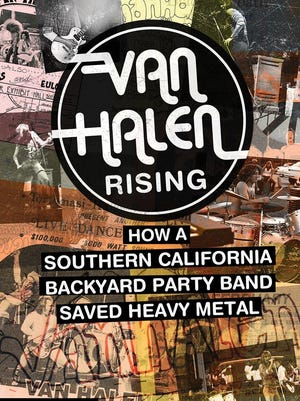 """The book """"Van Halen Rising: How a Southern California backyard party band saved heavy metal"""" will be released in October."""