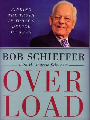 """Overload: Finding the Truth in Today's Deluge of News"" by Bob Schieffer"