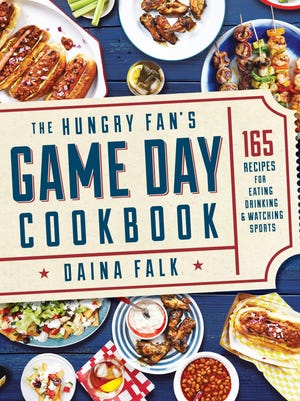 """""""The Hungry Fan's Game Day Cookbook: 165 Recipes for Eating, Drinking & Watching Sports"""" by Daina Falk"""