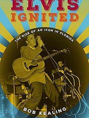 """Bob Kealing will discuss his new book """"Elvis Ignited: The Rise of an Icon in Florida"""" at 2 pm Saturday, at the Library of Florida History in Cocoa."""