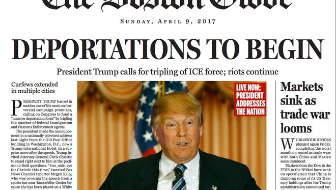This fake front page published by the Boston Globe in Sunday's editions is part of an editorial urging Republicans to choose someone else at the GOP presidential candidate.