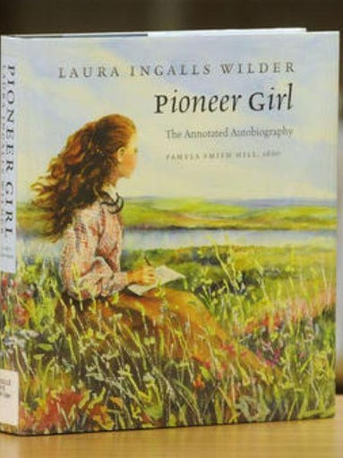 """Pioneer Girl,"" the annotated autobiography of Laura"