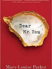 "Mary-Louise Parker's ""Dear Mr. You"" by recounts tales"