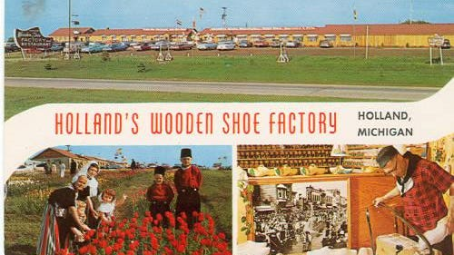 A postcard featuring Holland's Wooden Shoe Factory and Restaurant off U.S.-31. Today, the building is home to the Wooden Shoe Antique Mall and Restaurant.