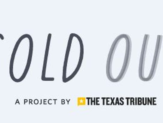 Sold Out: A special series by the Texas Tribune.