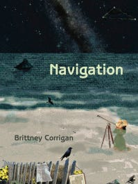 "Brittney Corrigan writes about her heritage, homes, death and her autistic son in her 2012 book of poems ""Navigation."""