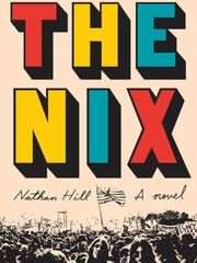 """The Nix"" is the debut novel from Naples writer Nathan"