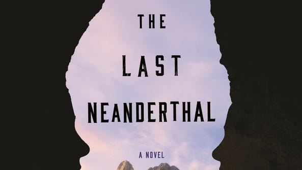 'The Last Neanderthal' by Claire Cameron