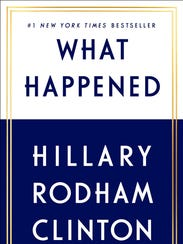 """What Happened"" by Hillary Rodham Clinton."
