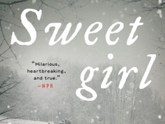 """Sweetgirl: A Novel"" by Travis Mulhauser (Ecco/ Harper"