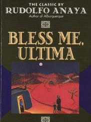 """Bless Me, Ultima,"" by Rudolfo Anaya"