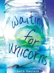 'Waiting for Unicorns' by Beth Hautala