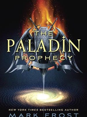'The Paladin Prophecy' by Mark Frost