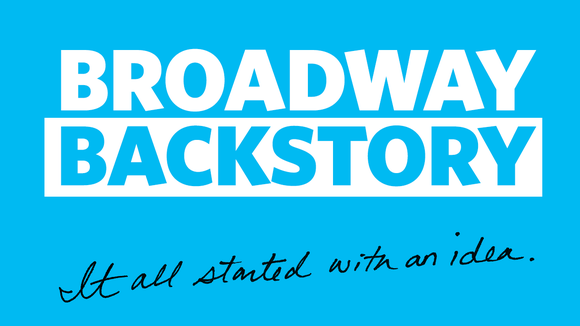 New podcast 'Broadway Backstory' tells behind-the-scenes