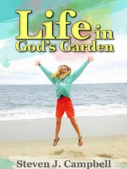 Life in God's Garden by Steven Campbell