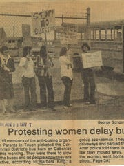Barbara King fought against the busing policies in the Corpus Christi Independent School District in the 1970s. She kept her daughter, Stacey, out of school and was charged with truancy.