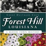 """Chere Coen, author of """"Forest Hill Louisiana: A Bloom Town History,"""" will speak March 13 in the LeDoux Library on the LSUE campus."""