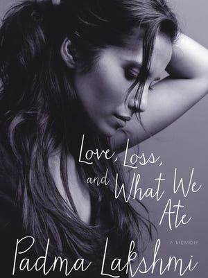 'Love, Loss and What I Ate' by Padma Lakshmi