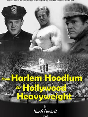 "Cover of ""From Harlem Hoodlum to Hollywood Heavyweight"" by Hank Garrett and Deanne-Marie Smith."