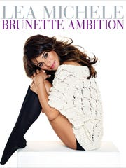 """Brunette Ambition"" by Lea Michele"