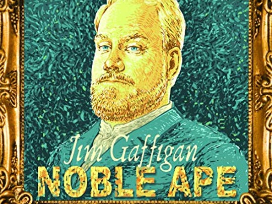 """Noble Ape"" by Jim Gaffigan"