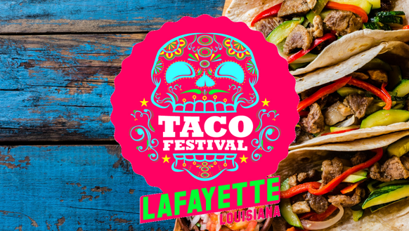The Taco Festival happens from noon to 6 p.m. Oct. 28 at Moncus Park at the Horse Farm in Lafayette.