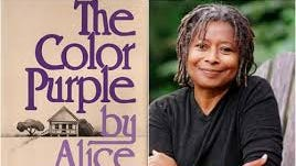 """Alice Walker wrote """"The Color Purple,"""" which won the Pulitzer Prize and was made into a film and musical."""