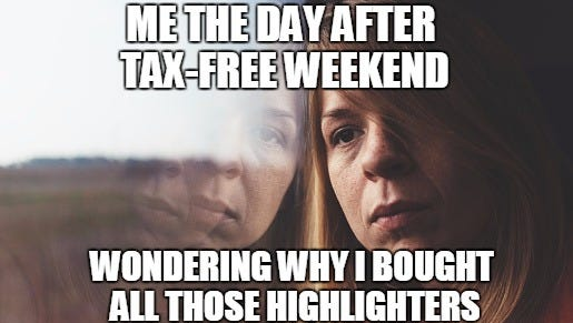 Happy tax-free weekend, everybody! #noregrets
