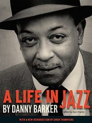 """A Life in Jazz"" by Danny Barker"