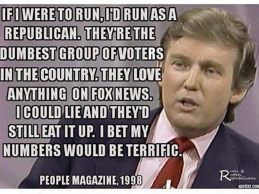 Image result for trump's quote about republicans being dumb