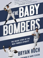 """The Baby Bombers: The Inside Story of the Next Yankees Dynasty"" by Bryan Hoch (Diversion Books)."
