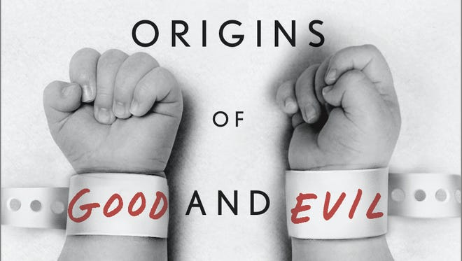 """""""Just Babies: The Origins of Good and Evil,"""" by Paul Bloom"""