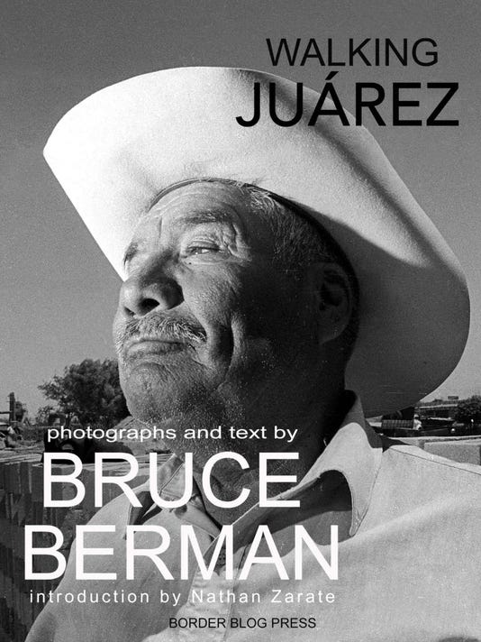 636466168795782313-berman-walking-juarez-book-cw.jpg