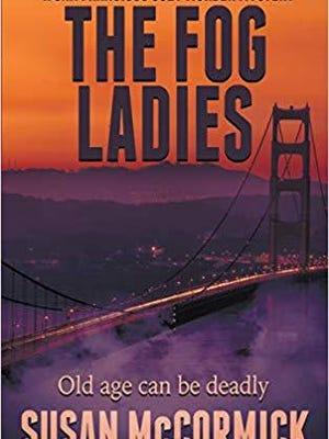 """""""The Fog Ladies"""" by Susan McCormick"""