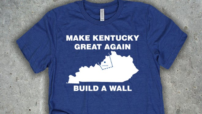 A shirt by Throwboy Tees proposes to Make Kentucky Great Again by building a wall around Louisville.