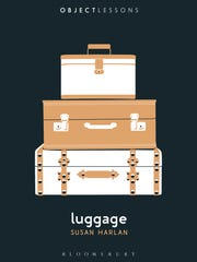 """Luggage (Object Lessons)"" by Susan Harlan and Christopher"