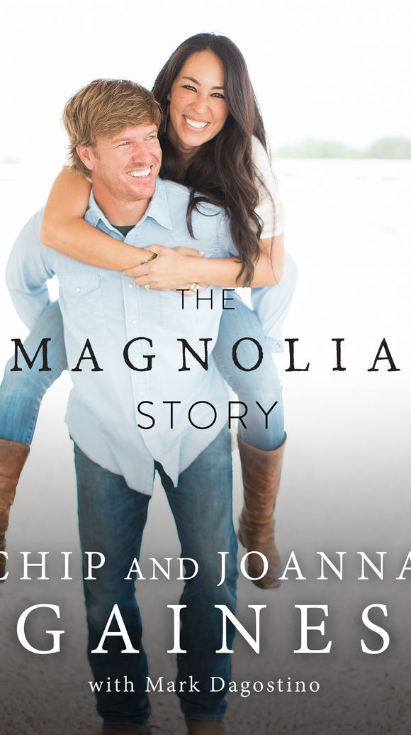 'The Magnolia Story' by Chip and Joanna Gaines, with
