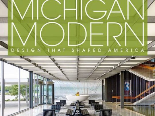 Book cover, Michigan Modern: Design that Shaped America Hardcover by Amy Arnold and Brian Conway