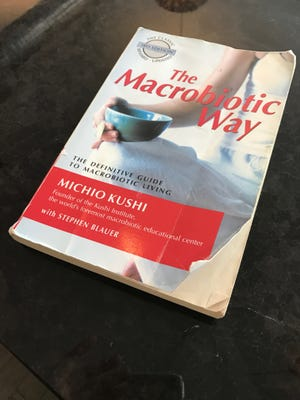 """Michio Kushi's """"The Macrobiotic Way"""" sets the standard for a macrobiotic diet."""