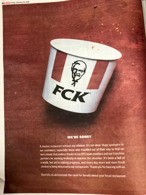 """KFC took out ads in the Metro and The Sun newspapers in London with an image showing an empty bucket of chicken. Instead of the KFC logo, the letters on the side of the bucket were rearranged to read """"FCK."""""""