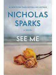 """See Me"" by Nicolas Sparks"